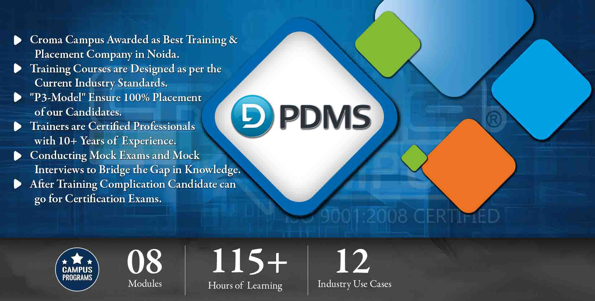 PDMS Training in Gurgaon- Croma Campus